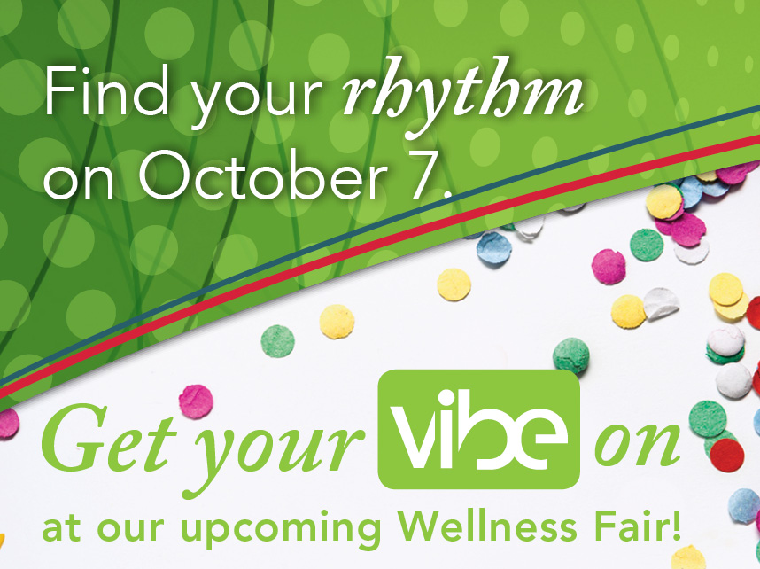 Get Your Vibe On! – Second Annual Wellness Fair